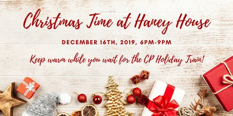 Christmas Time at Haney House tickets