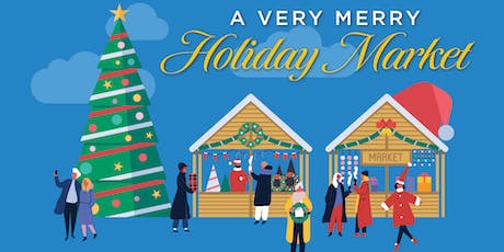 A Very Merry Holiday Market tickets