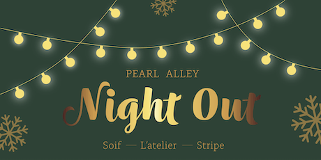 Holiday Pearl Alley Night Out tickets