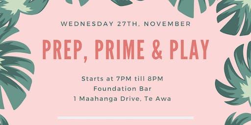 Prep, Prime + Play
