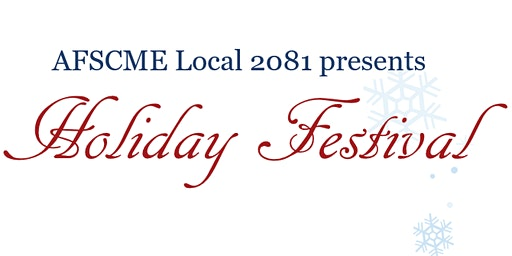 2019 AFSCME Local 2081 End of the Year Event