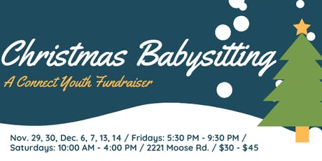 Connect  Christmas Babysitting December 6, 2019 tickets