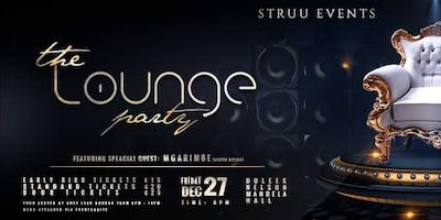 The Lounge Party ft. Special guest MGARIMBE