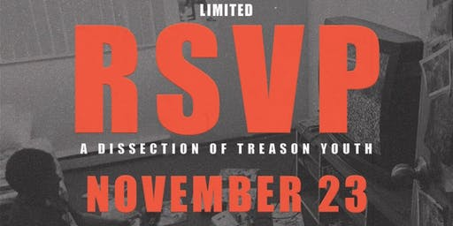 A Dissection of Treason Youth