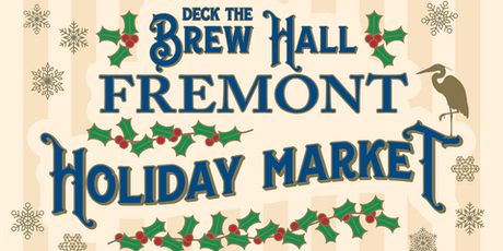 Deck the Brew Hall: Fremont Brewing Holiday Market tickets