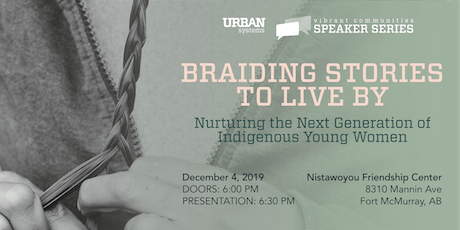 Braiding Stories to Live By: The Next Generations of Indigenous Young Women tickets