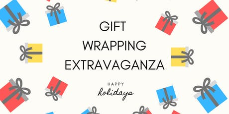 Holiday Gift Wrapping Extravaganza tickets
