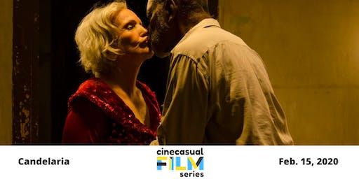 Cine Casual Film Series: Candelaria