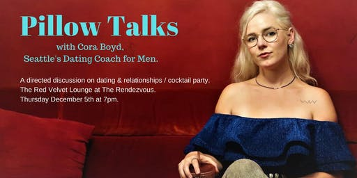 Pillow Talks: A Cocktail Party & Directed Discussion on Dating