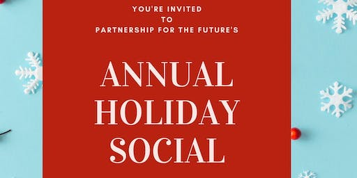 Partnership for the Future Annual Holiday Social