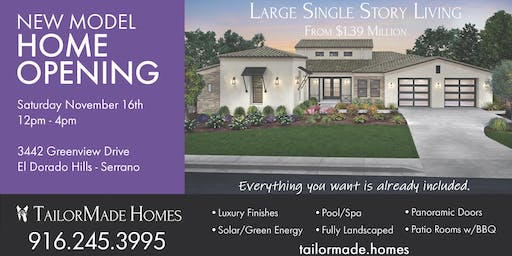 NEW MODEL HOME OPENING EVENT - TailorMade Homes - Limited Release