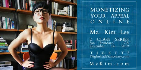 Monetizing Your Appeal Online: Online Domination, Content, & Presence I tickets