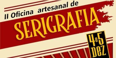 II OFICINA ARTESANAL DE SERIGRAFIA