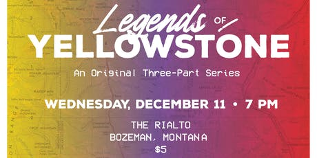 Legends of Yellowstone tickets