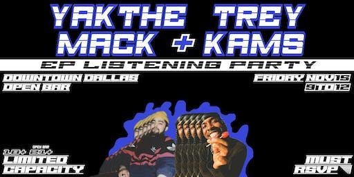 Yak The Mack & Trey Kams EP Listening Party