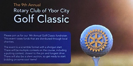 9th Annual Rotary Club of Ybor City GOLF CLASSIC tickets