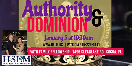 Authority & Dominion Healing Service Cocoa, FL