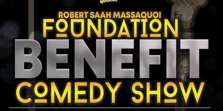 Robert Saah Massaquoi Foundation Benefit Comedy Show tickets