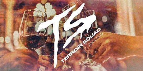 Terroir Squad - Juice Club Meetup tickets