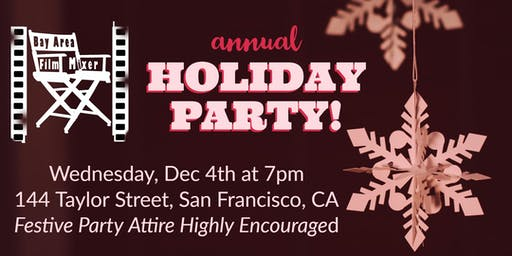 Bay Area Film Mixer: Holiday Party!