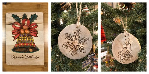 Wood Burning Class - Seasons Greetings or Christmas Ornaments