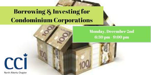 Borrowing & Investing for Condominium Corporations (CCI Seminar)