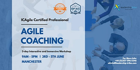 Agile Coaching (ICP-ACC) | Manchester - June 2020 tickets
