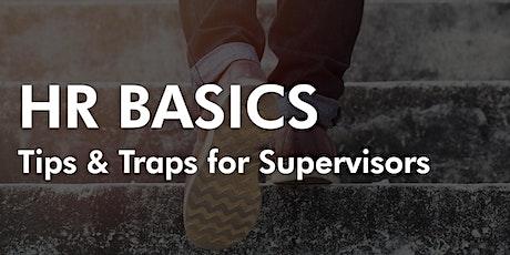 HR Basics - Tips & Traps for Supervisors tickets