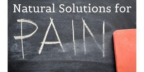 Natural Solutions for Pain Management tickets