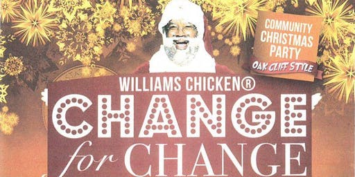 Change For Change: Williams Chicken