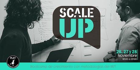 SCALE UP: Bootcamp de crecimiento con metodologías del MIT entradas