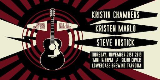 Kristin Chambers, Kristen Marlo, & Steve Bostick Live at Lowercase