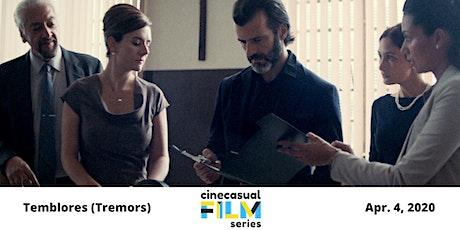 Cine Casual Film Series: Temblores (Tremors) billets