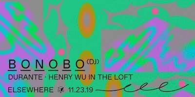 Bonobo (DJ Set), Durante & Henry Wu @ Elsewhere (H