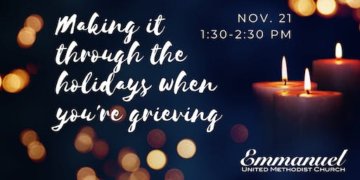 Grief Support for the Holidays