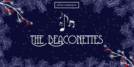 The Beaconettes Sing at Hotel Sorrento!