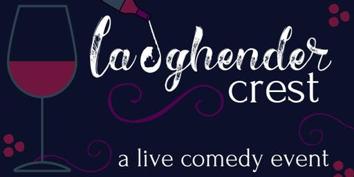 Laughender Crest: A Comedy Event