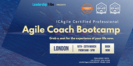 Agile Coach Bootcamp (ICP-ATF & ICP-ACC) | London - March 2020 tickets
