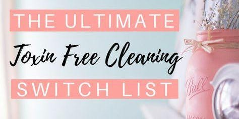 Green Cleaning & Toxin Free Living