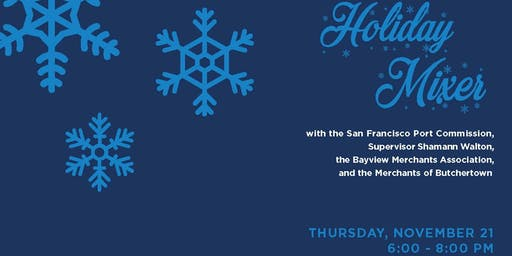The Port of San Francisco Presents: A Holiday Merchant Mixer!