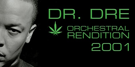 An Orchestral Rendition of Dr Dre: 2001: Christchu tickets