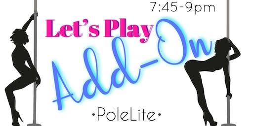 Thursday 12/12– 7:45-9:00-- PoleLite