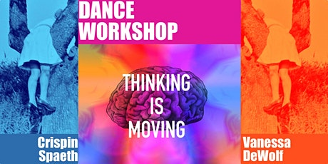 Thinking is Moving: Creativity, Dance, and Integrative Alexander Technique tickets