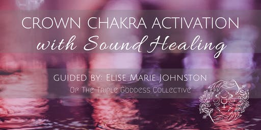 CROWN CHAKRA ACTIVATION w/ THE VIOLET FLAME & SOUND HEALING