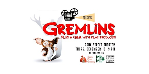 Gremlins (1984) screening + Q&A with producer Michael Finnell