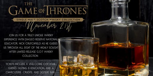 GAME of THRONES WHISKY TASTING & EDUCATION