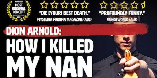 How I Killed My Nan