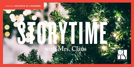 Storytime with Mrs.Claus tickets