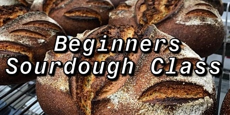 Two Day Beginner's Sourdough Class 4.0 tickets