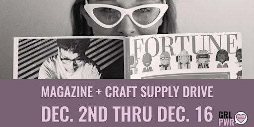 Magazine and Craft Supply Drive